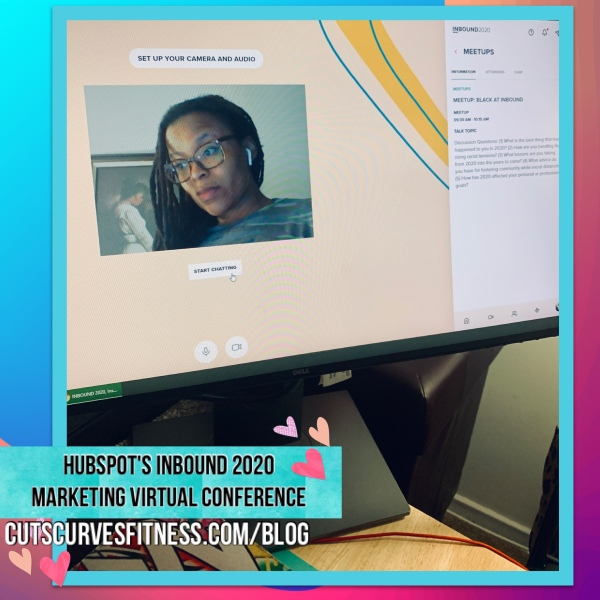 """My """"Black at Inbound"""" meetup experience at the HubSpot INBOUND Virtual Conference 2020. Estee D Ratliff. Cuts Curves Fitness Blog."""